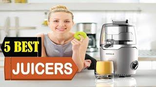5 Best Juicers 2018 | Best Juicers Reviews | Top 5 Juicers