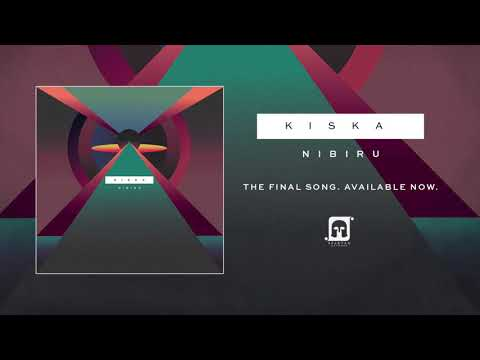 "Kiska - ""Niburu"" (The Final Song. Available Now)"