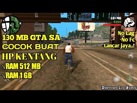 130 MB GTA SAN ANDREAS SANGAT COCOK BUAT HP KENTANG