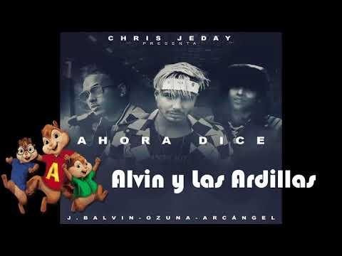 👉🐿Chris Jeday - Ahora Dice ft. J. Balvin, Ozuna, Arcángel [Alvin y Las Ardillas]🐿👈
