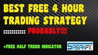 BEST 4 HOUR TRADING STRATEGY
