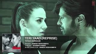 Gambar cover TERI YAAD (REPRISE) Full Song (Audio) _ TERAA SURROOR _ Himesh Reshammiya, Farah
