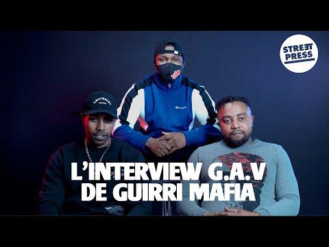 Youtube: L'interview G.A.V de Guirri Mafia