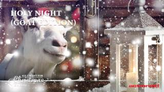 Holy Night (Goat Edition)