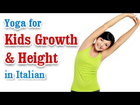 Exercise For Kids Growth and Height | Growth Hormone and Diet | Yoga In Italian