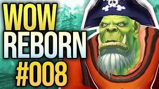 WoW Reborn #008 - Besoffene Orcs | Let's Play | World of Warcraft 8.2 | Deutsch