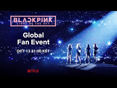 BLACKPINK: Light Up the SkyㅣFan Event LIVE
