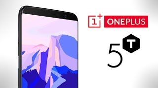 OnePlus 5T - Everything You NEED to KNOW!