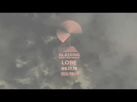 "GLASSING - ""Lobe"" (Official Audio) Mp3"