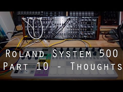 Roland System-500 part 10 - Thoughts