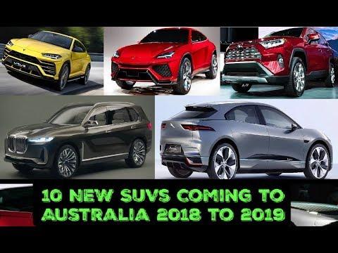 10 NEW SUVs Coming to Australia 2018 to 2019