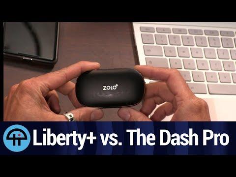 Zolo Liberty+ Vs. Bragi Dash Pro