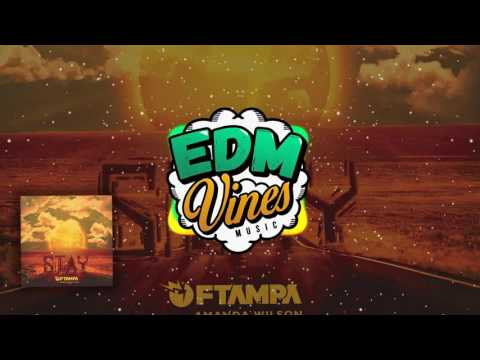 [Progressive House] FTAMPA - Stay (feat. Amanda Wilson)
