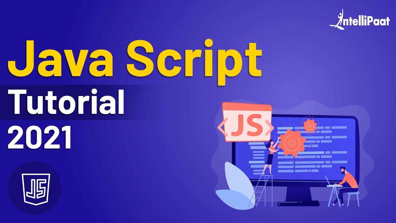 JavaScript Tutorial For Beginners | JavaScript Training | JavaScript Course | Intellipaat