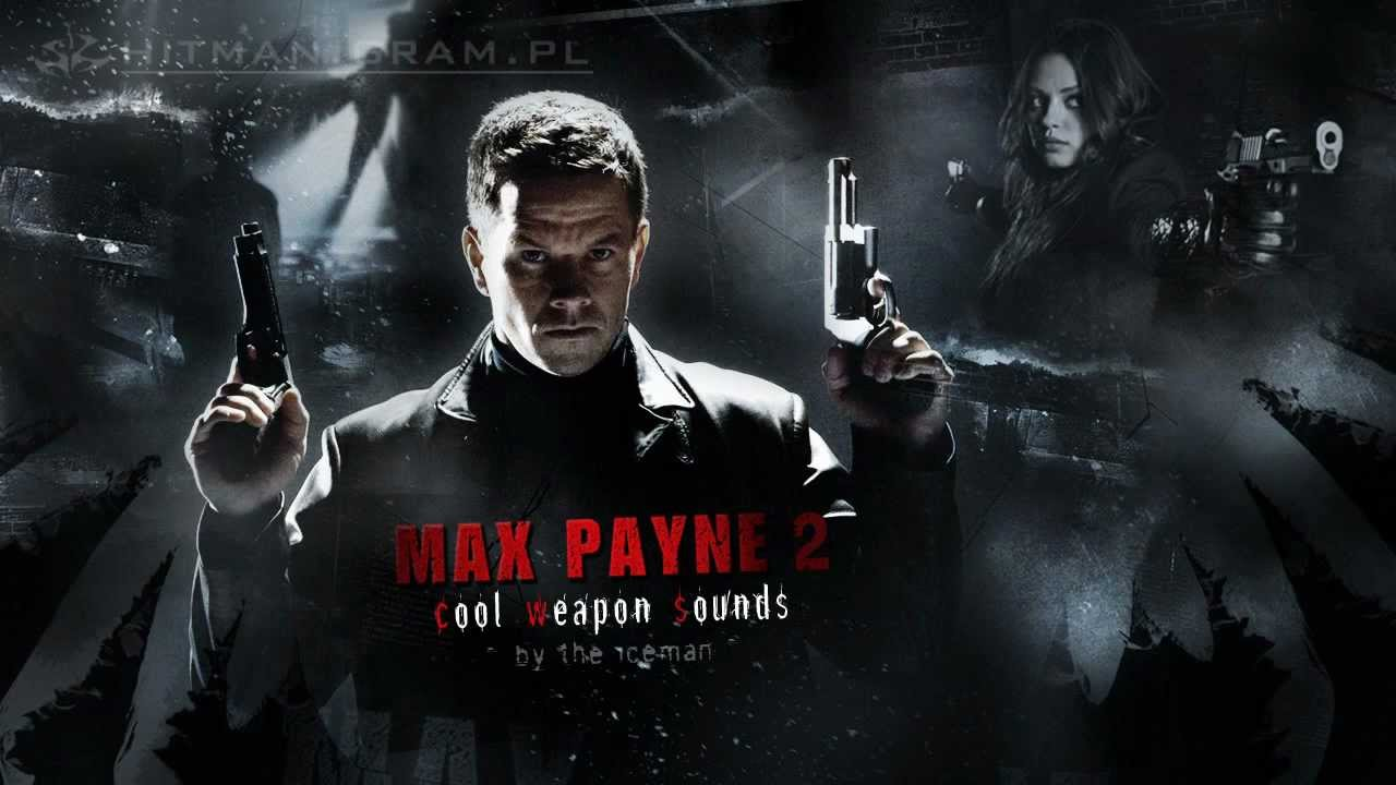 Cool Weapon Sounds Mod For Max Payne 2 Mod Db