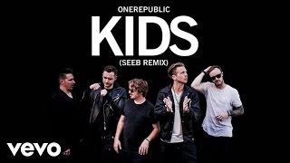 OneRepublic, Seeb - Kids (Audio)