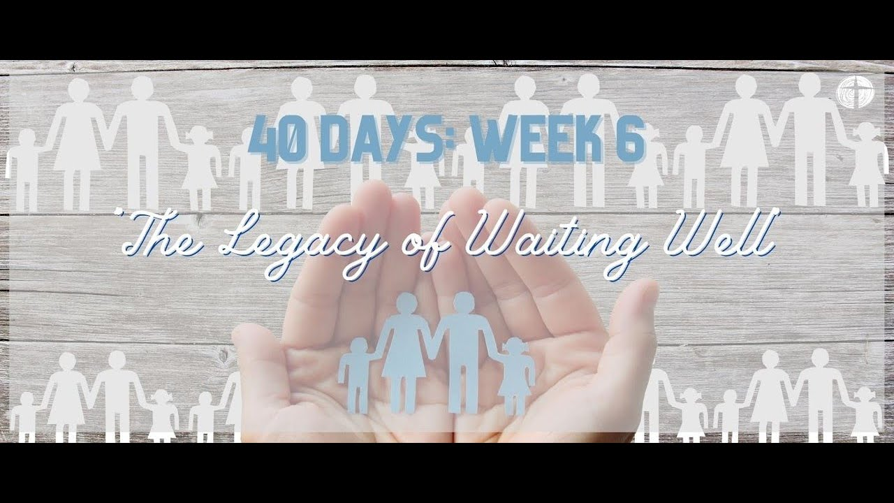 Forest Community Church Service 18th October 2020 - 40 Days of Waiting Week 6
