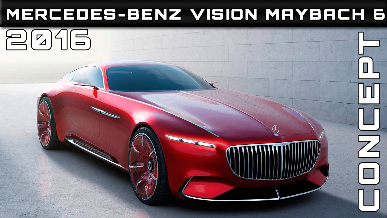 2016 mercedes benz vision maybach 6 concept review