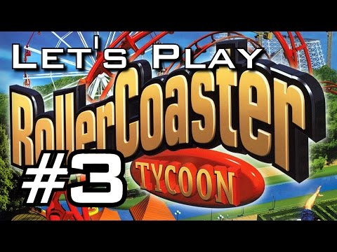 Let's Play Roller Coaster Tycoon - Episode 3 - Looping Coaster