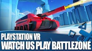 BattleZone Gameplay Part 1 [PS VR]