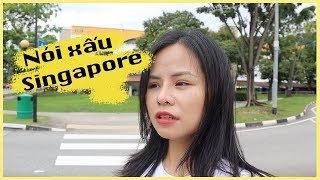 Dạo quanh Singapore 1 | 9 điều đáng ghét của Singapore | 9 things I hate about Singapore