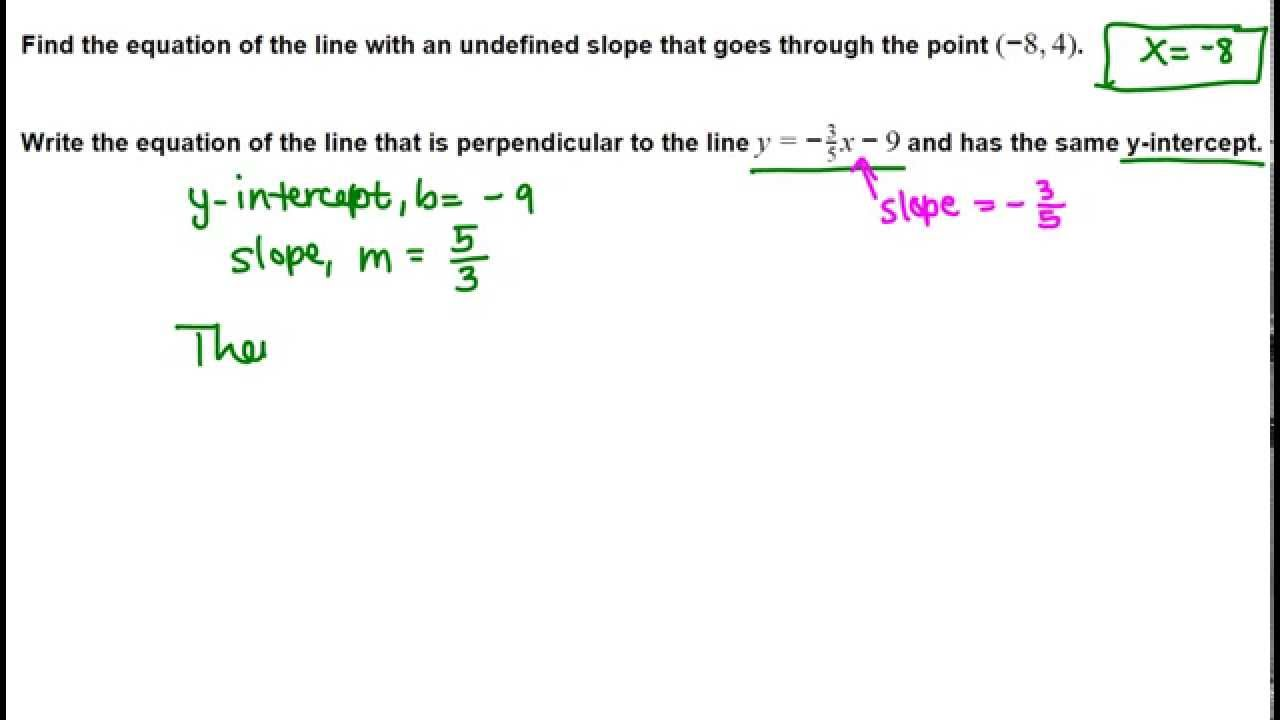 Equation of lines undefined slope perpendicular youtube falaconquin