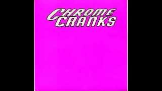 Chrome Cranks - Draghouse (live)
