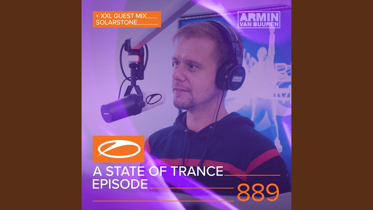 A State Of Trance (ASOT 889) (3 Million YouTube Subscribers, Pt  2)