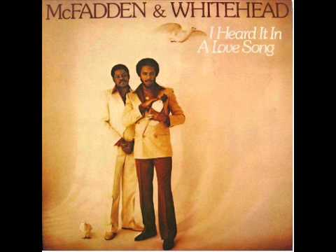McFadden and Whitehead   I Heard It In A Love Song