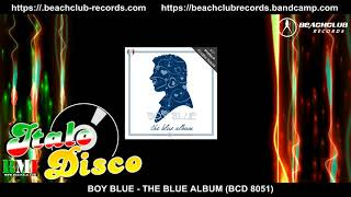 Boy Blue - The Blue Album (Official Promo Video Mix)