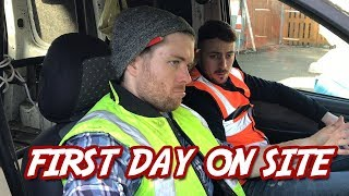 """""""First Day On Site"""" 