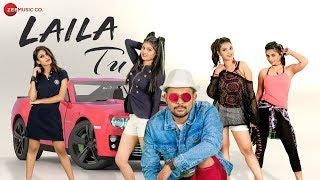 Laila Tu - Official Music Video | Shardul