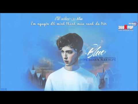 [Vietsub+Kara][FMV] Blue - Troye Sivan ft  Alex Hope