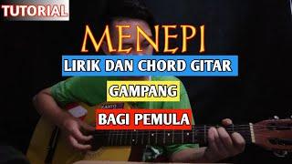 Download Menepi lirik dan chord gampang bagi pemula (ngatmombilung)