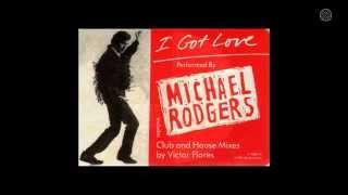 Michael Rodgers - I Got Love (12