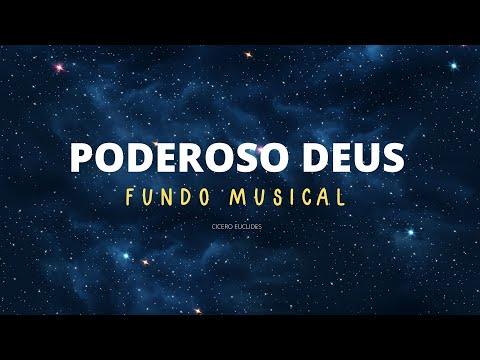 Fundo Musical Forte Poderoso Deus Para Pregações e Orações 2018  by Cicero Euclides