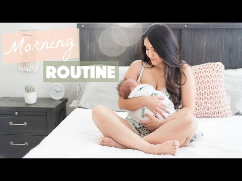 Mommy Morning Routine with a Newborn