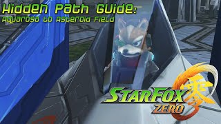 Star Fox Zero Alternate Path Guide: Aquarosa to Asteroid Field