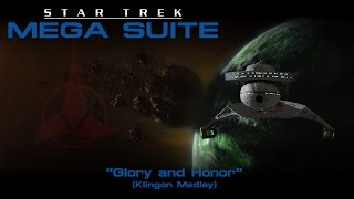 Star Trek Mega Suite: Glory and Honor (Klingon Suite)
