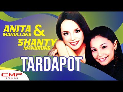 Anita Manullang, Shanty Manurung - Tardapot