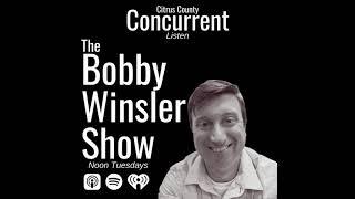 Bobby Winsler Show   June 8, 2021