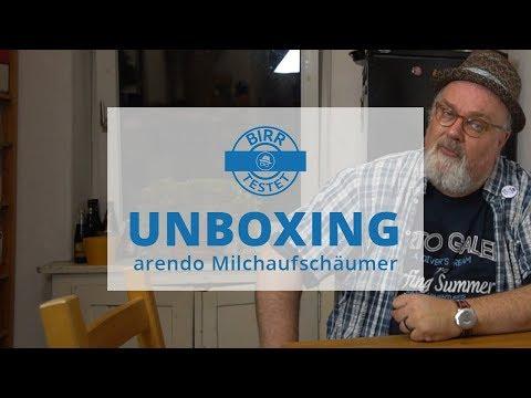 Birr Testet: Unboxing Milchschäumer arendo