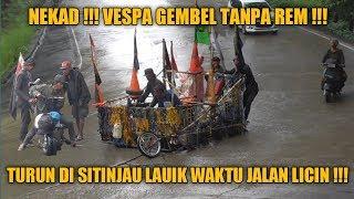 Download Mp3 Nekad !!! Vespa Gembel Berani Turun Sitinjau Lauik Tanpa Rem Di Waktu Hujan !!!