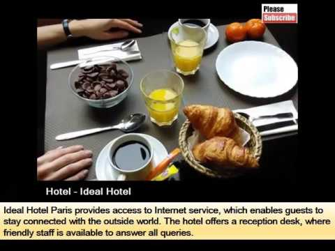 Ideal Hotel   Hotels Info For Travellers In Paris - Pics And Info