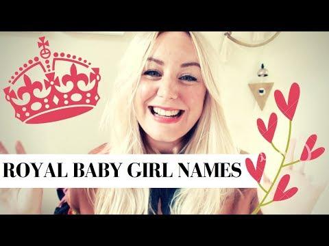 POSH BRITISH BABY GIRL NAMES  ROYAL BABY NAME PREDICTIONS  SJ STRUM