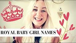 POSH BRITISH BABY GIRL NAMES | ROYAL BABY NAME PREDICTIONS | SJ STRUM