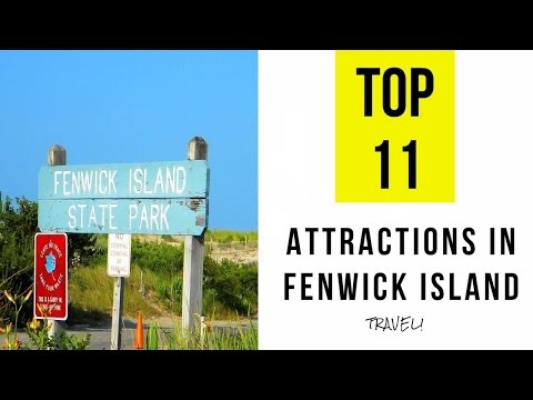 Top 11. Tourist Attractions in Fenwick Island - Delaware
