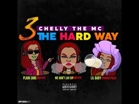 Chelly The MC - We Dont Love Em (Remix)