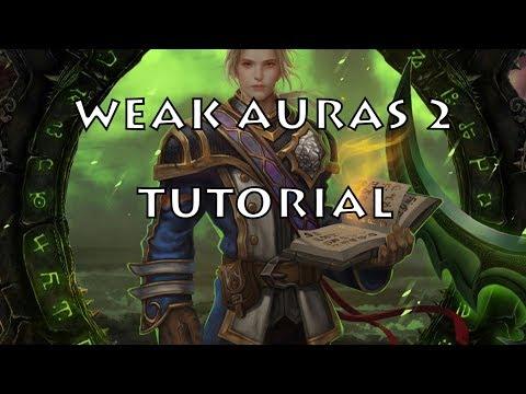 Guía de Weak Auras 2 -World of Warcraft