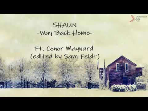 SHAUN - Way Back Home Lyrics ft Conor Maynard | Edited by Sam Feldt Hangul | Romanized | Translation